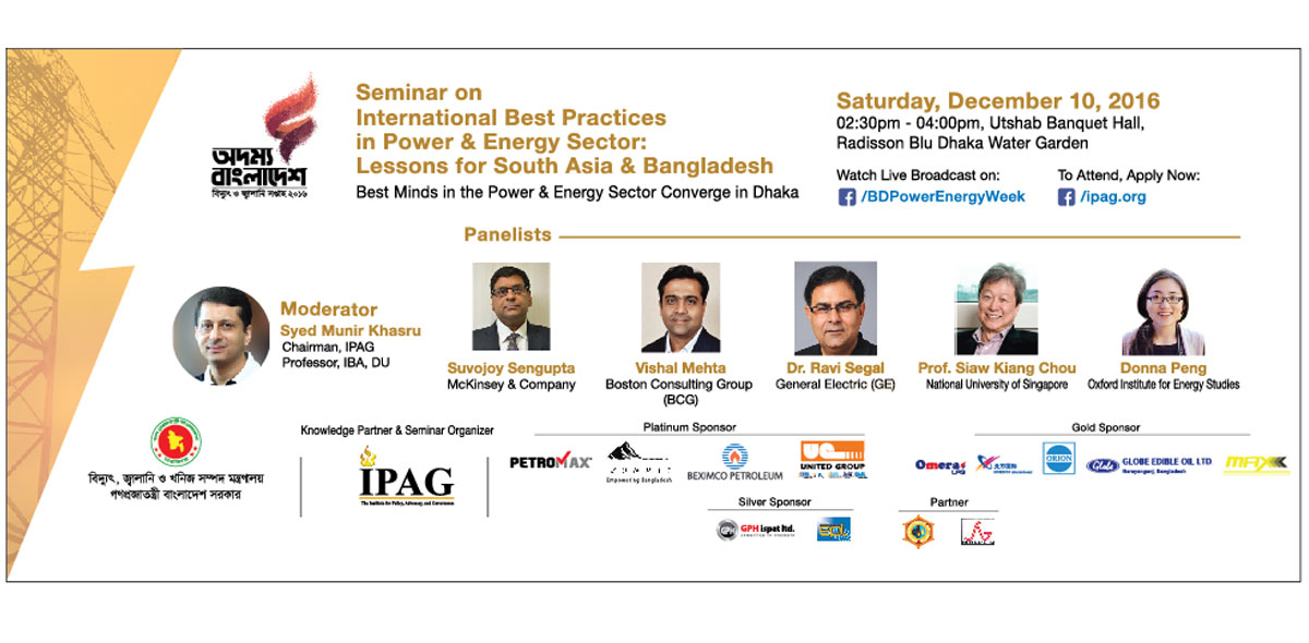 Seminar on International Best Practices in Power and Energy Sector: Lessons for Bangladesh and South Asia