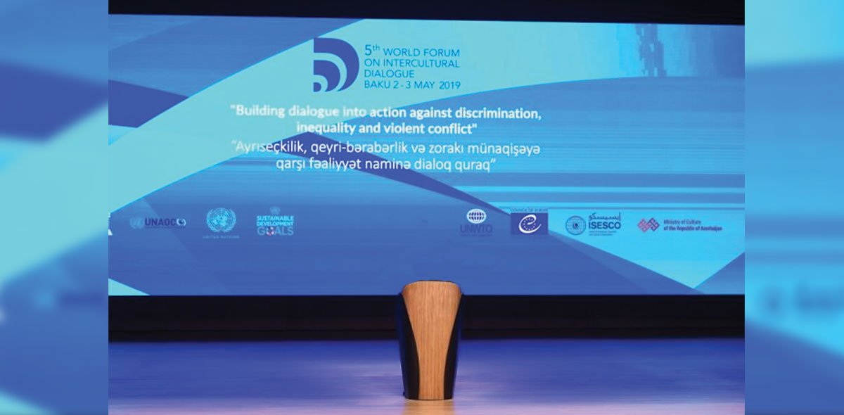 5th World Forum on Intercultural Dialogue Baku May 2-3, 2019